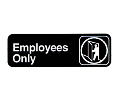 "Vollrath 4506 Employees Only Sign - 3x9"" White on Bla"