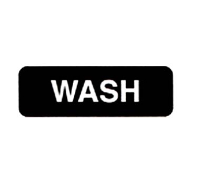 "Vollrath 4526 Wash Sign - 3x9"" White on Black"